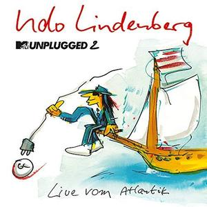 Udo Lindenberg - MTV Unplugged 2 - Live vom Atlantik (Zweimaster Edition) (2018)