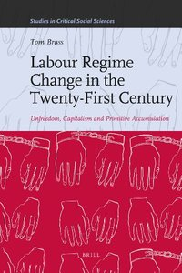 Labour Regime Change in the Twenty-First Century (repost)
