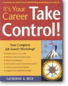 Catherine B. Beck, «It's Your Career - Take Control!»