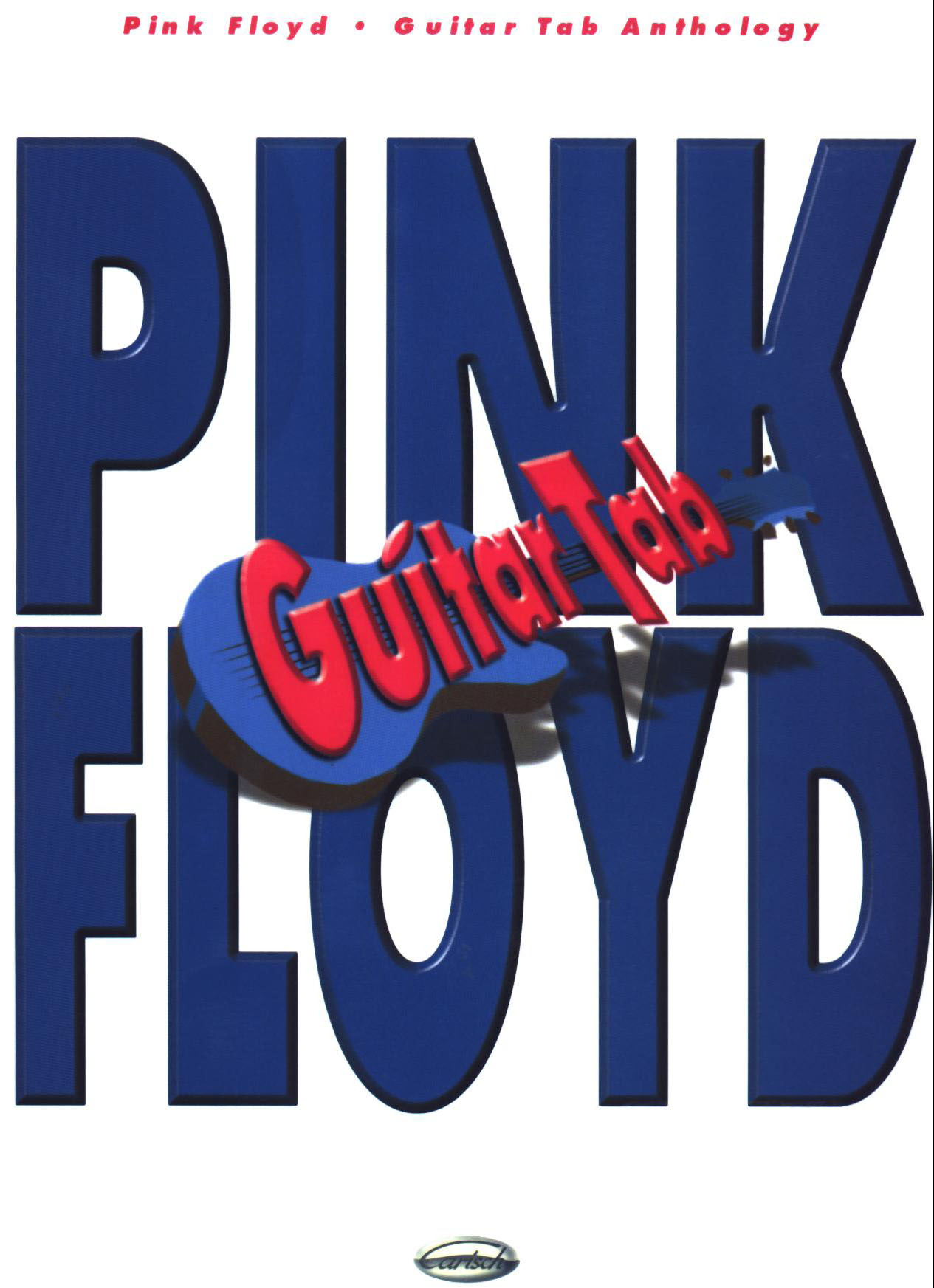 Pink Floyd - Guitar Anthology (Guitar Songbook)