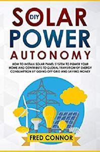 DIY Solar Power Autonomy