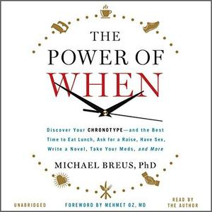 The Power of When [Audiobook]