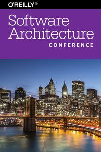 O'Reilly Software Architecture Conference 2016