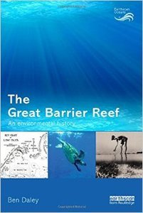 The Great Barrier Reef: An Environmental History (repost)
