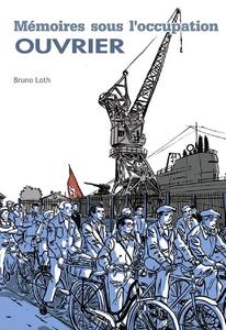 Apprenti-Ouvrier - Tome 2 - Mémoire Sous L'occupation