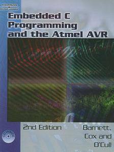 Embedded C Programming and the Atmel AVR (Repost)
