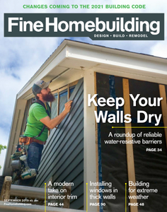 Fine Homebuilding - September 2019