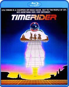 Timerider (1982) Timerider: The Adventure of Lyle Swann