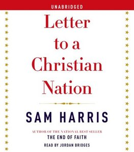 Letter to a Christian Nation [Audio book]