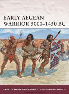 Early Aegean Warrior 5000-1450 BC (Osprey Warrior 167)