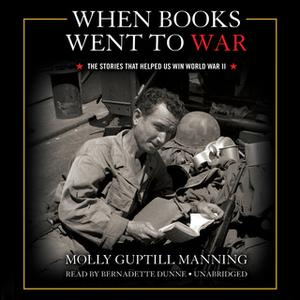 «When Books Went to War» by Molly Guptill Manning