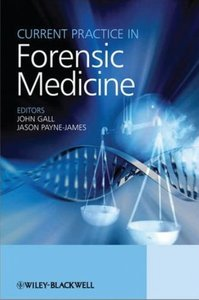 Current Practice in Forensic Medicine (repost)