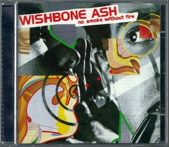 Wishbone Ash - No Smoke Without Fire (1978) {1998, Remastered}