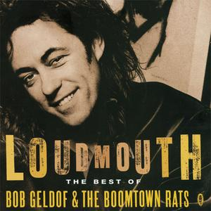 Bob Geldof & The Boomtown Rats - Loudmouth: The Best Of... (1994) {1997 CD Media Russia}