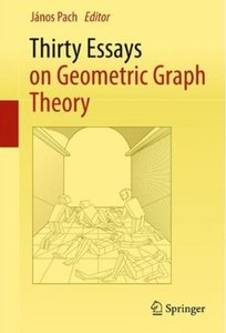 Thirty Essays on Geometric Graph Theory [Repost]