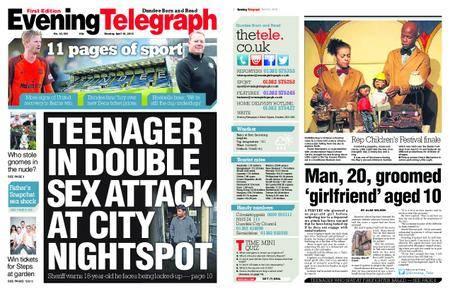 Evening Telegraph First Edition – April 16, 2018