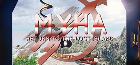 Myha: Return to the Lost Island (2019)