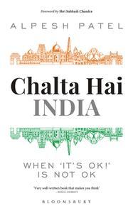 Chalta Hai India: When 'It's Ok!' is Not Ok