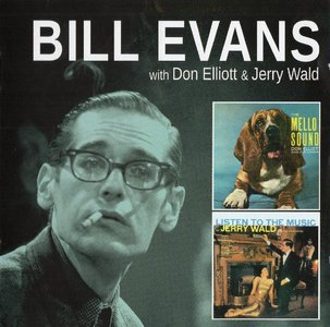Bill Evans with Don Elliott & Jerry Wald - The Mello Sound Of Don Elliott + Listen To The Music Of Jerry Wald (2014) {Solar}