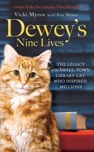 «Dewey's Nine Lives» by Vicki Myron