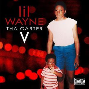 Lil Wayne - Tha Carter V (2018) [Official Digital Download]