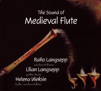 Various Artists - The Sound of Medieval Flute (2006) {Festivitas Artium Schola}