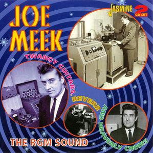 VA - Joe Meek - The RGM Sound: Twangy Guitars, Reverb and Heavenly Choirs (2013) 2CDs
