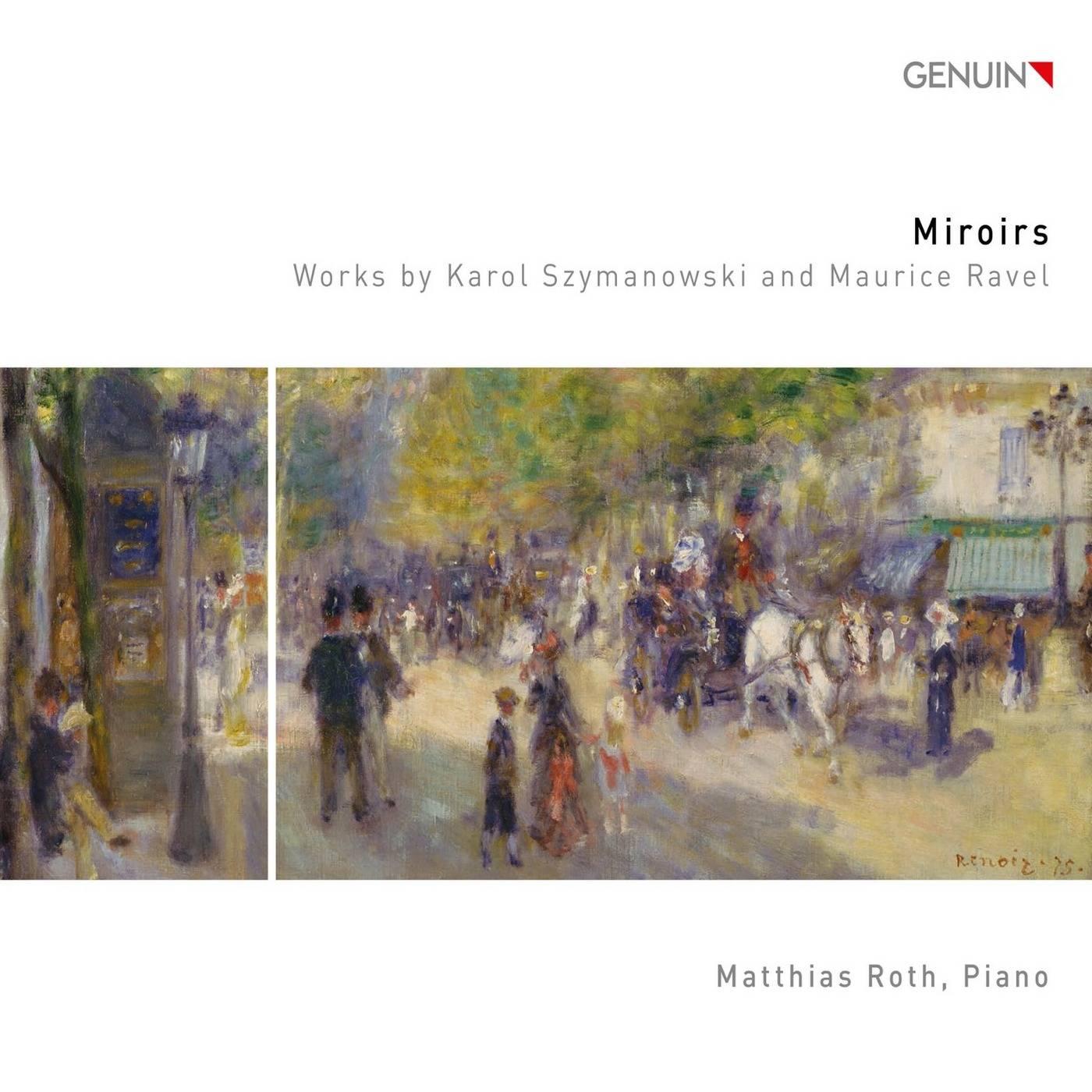 Matthias Roth - Miroirs - Works by Karol Szymanowski and Maurice Ravel (2018) [Official Digital Download 24/96]
