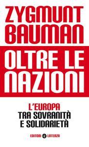 Zygmunt Bauman - Oltre le nazioni
