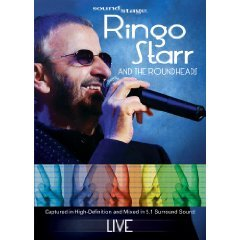 Ringo Starr and the Roundheads - Live Soundstage DVD (2009)