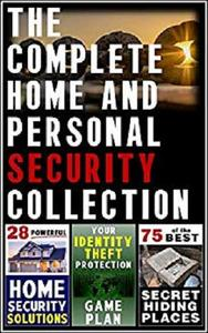 The Complete Home and Personal Security Collection