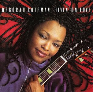 Deborah Coleman - Livin' On Love (2001) [Re-Up]