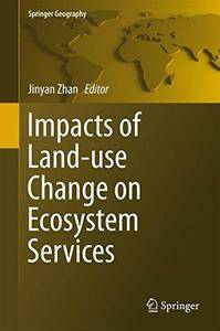 Impacts of Land-use Change on Ecosystem Services (Repost)