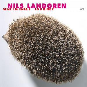 Nils Landgren - Sentimental Journey (2002)