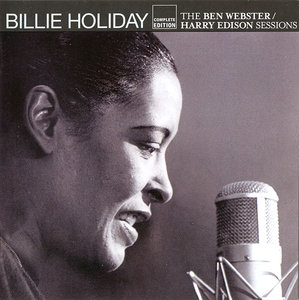 Billie Holiday - The Ben Webster / Harry Edison Sessions (2009) 2CDs [Re-Up]
