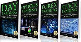 TRADING: Tips and Tricks for Beginners: Day Trading + Options Trading + Forex Trading + Stock Trading Tips and Tricks