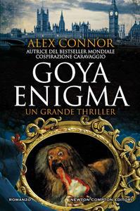 Alex Connor - Goya enigma