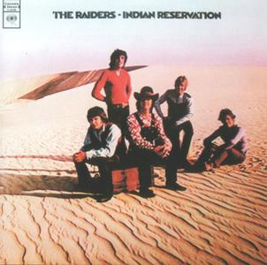 The Raiders - Indian Reservation (1971)