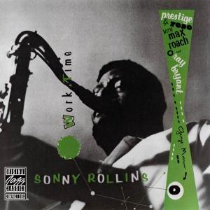 Sonny Rollins - Worktime (1956) [Reissue 2006]
