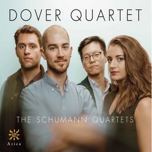 Dover Quartet - The Schumann Quartets (2019)
