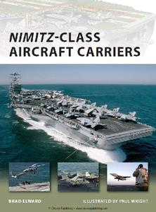 Nimitz Class Aircraft Carriers (Osprey New Vanguard 174)