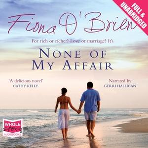 «None of My Affair» by Fiona O'Brien