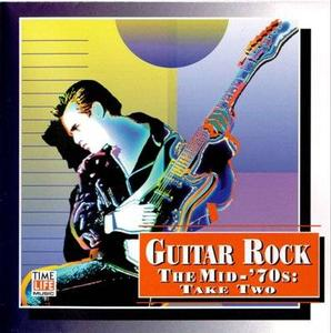 Time Life - Guitar Rock - The Mid 70`s Take Two
