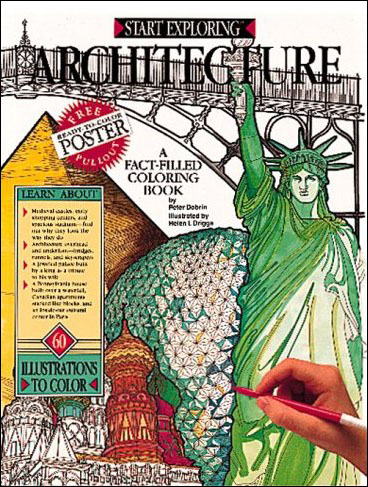 Start Exploring Architecture: A Fact-Filled Coloring Book