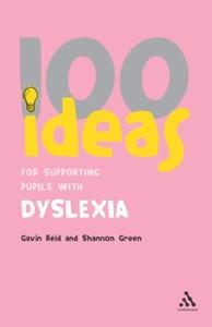 100 Ideas for Supporting Pupils with Dyslexia [Repost]