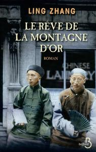 """Ling Zhang, """"Le Rêve de la montagne d'Or"""""""