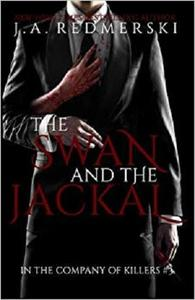 The Swan and the Jackal (In the Company of Killers) (Volume 3)