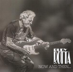 Rudy Rotta - Now And Then... And Forever! (2019)