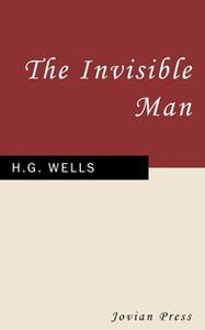 «The Invisible Man» by H.G. Wells