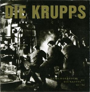 Die Krupps - Metalmorphosis of Die Krupps '81-'92 (1996)